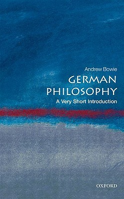 German Philosophy [A Very Short Introduction]