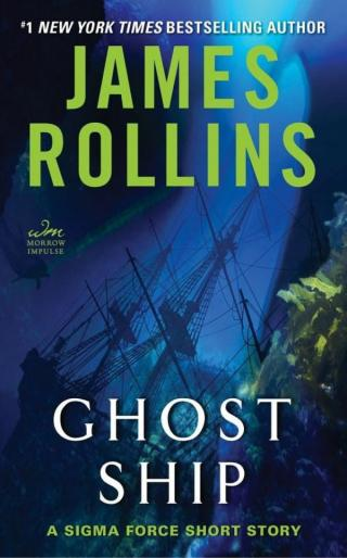 Ghost Ship: A Sigma Force Short Story