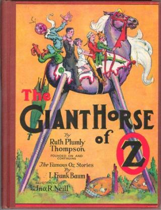 Гигантский конь из Страны Оз [The Giant Horse of Oz]