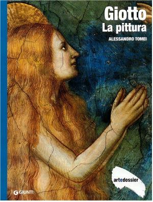 Giotto - La pittura (Art dossier Giunti)