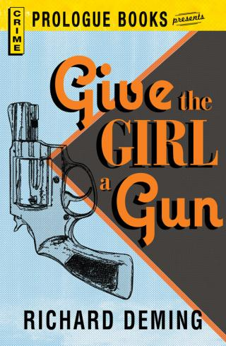 Give The Girl A Gun aka Whistle Past the Graveyard