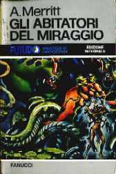 Gli abitatori del miraggio [Dwellers in the Mirage - it]