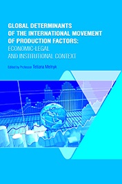 Global Determinants of the International Movement of Production Factors: Economic-legal and Institutional Context