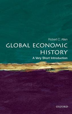 Global Economic History [A Very Short Introduction]