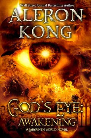 God's Eye. Awakening (A Labyrin World) [Kindle]