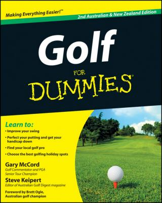 Golf For Dummies® [2nd Australian & New Zealand Edition]