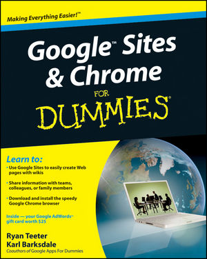 Google Sites™ and Chrome For Dummies®