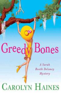 Greedy Bones: A Sarah Booth Delaney Mystery)
