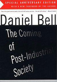 Грядущее постиндустриальное общество - Введение