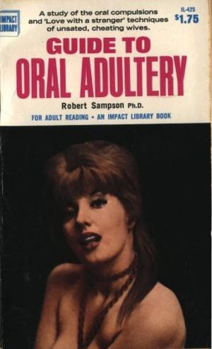 Guide to Oral Adultery