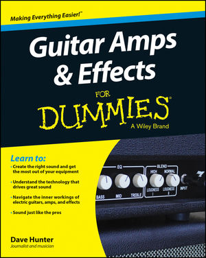 Guitar Amps & Effects For Dummies®