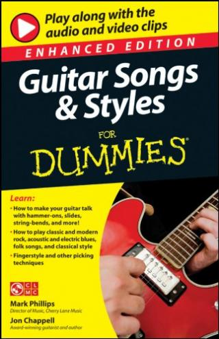 Guitar Songs & Styles For Dummies® [Enhanced Edition with Audio/Video]