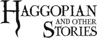 Haggopian and Other Stories [calibre 0.9.16]