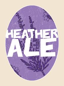 Heather Ale: A Galloway Legend