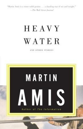 Heavy Water and Other Stories