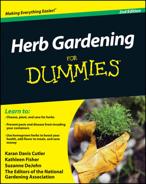 Herb Gardening For Dummies® [2nd Edition]