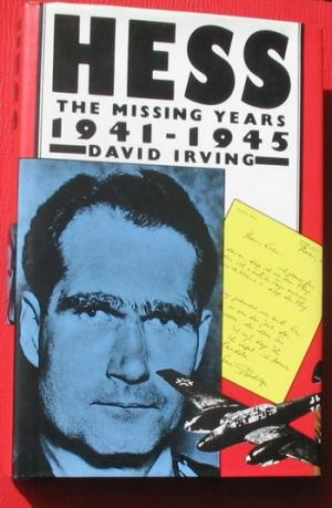 Hess - The Missing Years 1941-1945