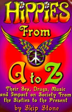 Хиппи от А до Я. Секс, наркотики, музыка и влияние на общество с шестидесятых до наших дней
