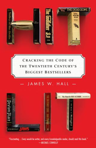 Hit Lit [Cracking the Code of the Twentieth Century's Biggest Bestsellers]