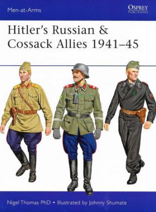Hitler's Russian & Cossack Allies 1941-45