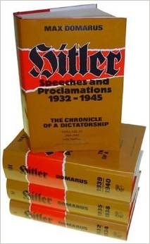 Hitler: Speeches and Proclamations, 1932-1945 - The Chronicle of a Dictatorship
