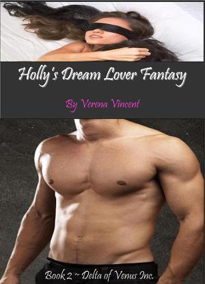 Holly's dream lover fantasy
