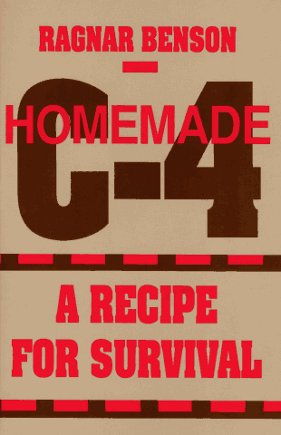 Homemade C-4: A Recipe for Survival