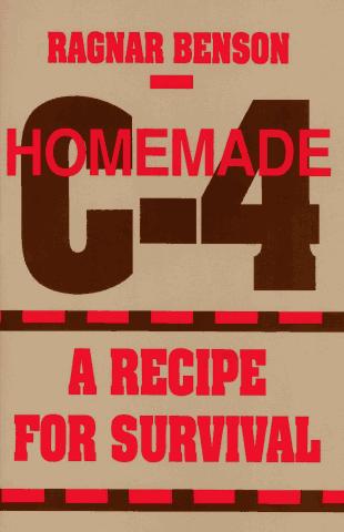 Homemade C-4: A Recipe for Survival
