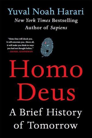 Homo Deus [A Brief History of Tomorrow]