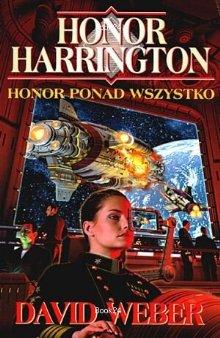 Honor ponad wszystko [Echoes of Honor - pl]