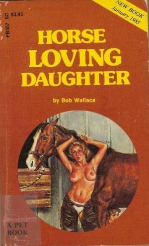 Horse loving daughter