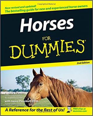 Horses For Dummies® [2d Edition]
