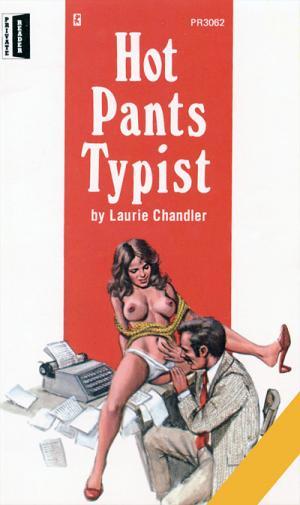 Hot pants typist