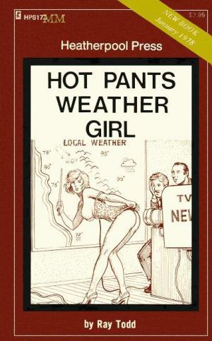 Hot pants weather girl