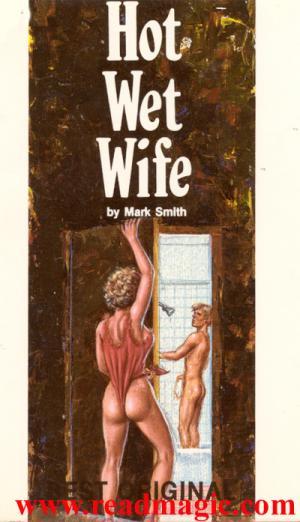 Hot wet wife