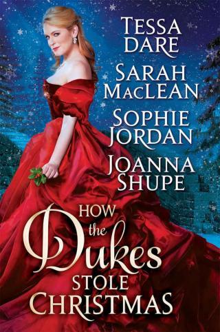 How the Dukes stole Christmas [A holiday romance anthology]