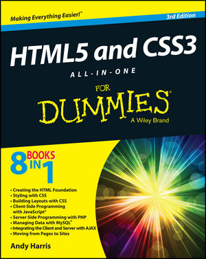 HTML5 and CSS3 All-in-One For Dummies® [3rd Edition]
