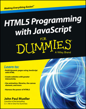 HTML5 Programming with JavaScript® For Dummies®
