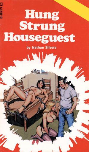 Hung strung houseguest