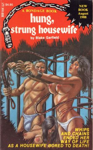 Hung, strung housewife