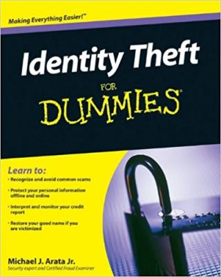Identity Theft For Dummies®