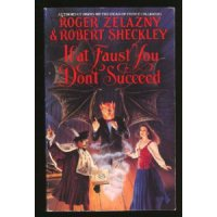 If at Faust You Don`t Succeed