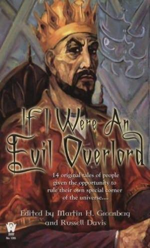 If I Were an Evil Overlord [anthology]