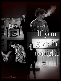 If you give in tonight (СИ)