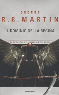 Il dominio della regina [A Feast For Crows - it]