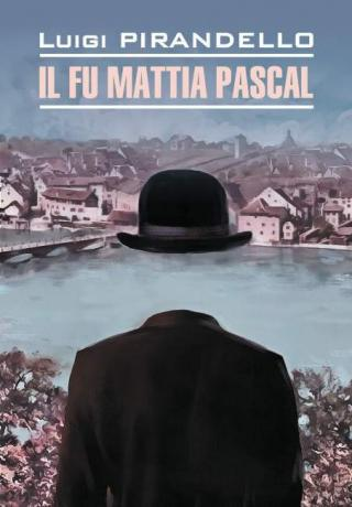Il fu Mattia Pascal / Покойный Маттиа Паскаль. Книга для чтения на итальянском языке [litres]