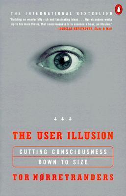 Иллюзия пользователя. Урезание сознания в размерах (ЛП)
