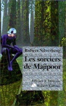 Les Sorciers de Majipoor [Sorcerers of Majipoor - fr]