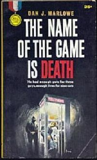 Имя игры - смерть [The Name of the Game Is Death]