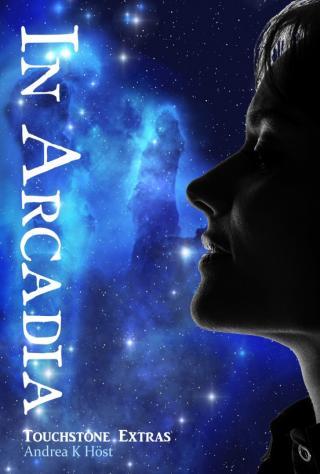 In Arcadia [Touchstone: Extras]